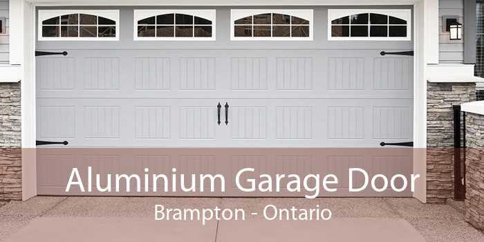 Aluminium Garage Door Brampton - Ontario