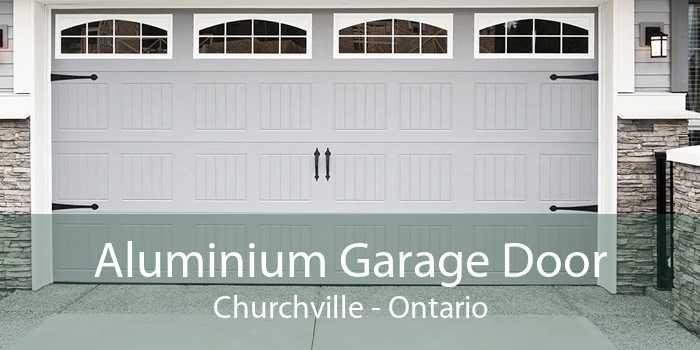 Aluminium Garage Door Churchville - Ontario