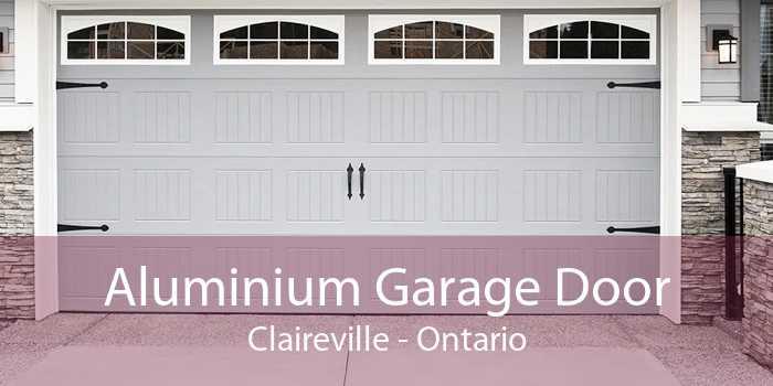 Aluminium Garage Door Claireville - Ontario