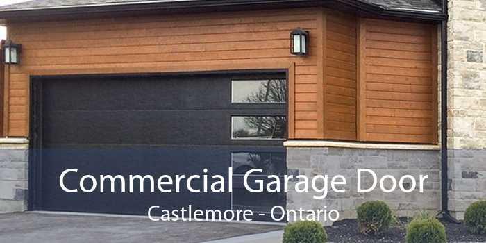 Commercial Garage Door Castlemore - Ontario