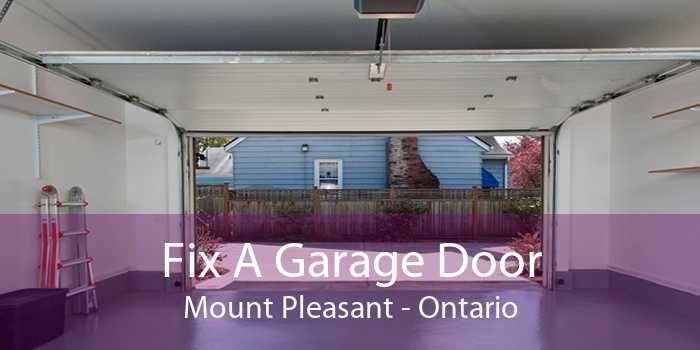 Fix A Garage Door Mount Pleasant - Ontario