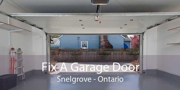 Fix A Garage Door Snelgrove - Ontario