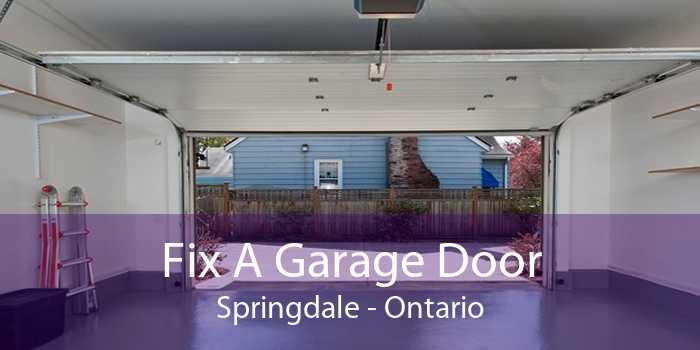 Fix A Garage Door Springdale - Ontario