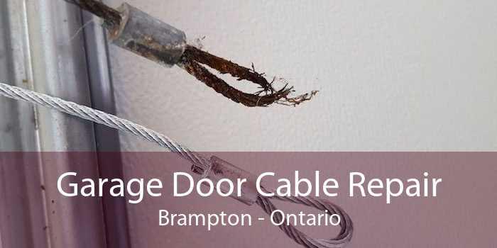 Garage Door Cable Repair Brampton - Ontario