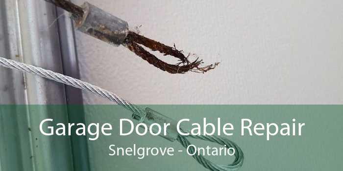 Garage Door Cable Repair Snelgrove - Ontario