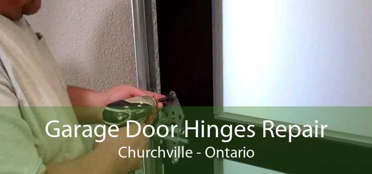 Garage Door Hinges Repair Churchville - Ontario