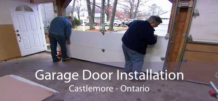 Garage Door Installation Castlemore - Ontario