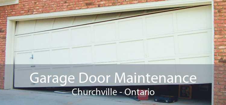 Garage Door Maintenance Churchville - Ontario