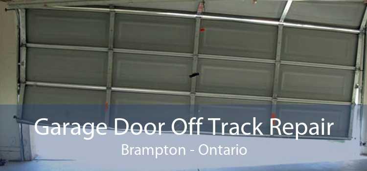 Garage Door Off Track Repair Brampton - Ontario