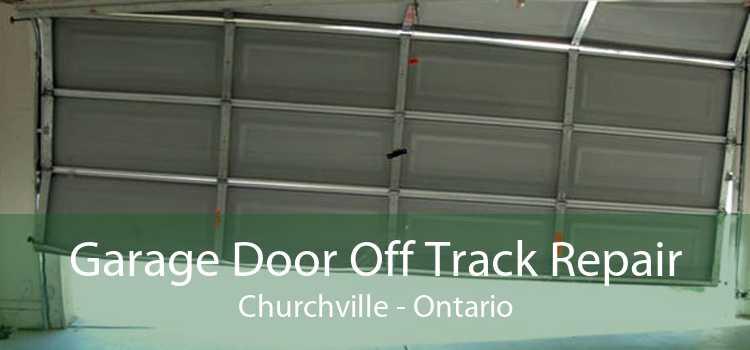 Garage Door Off Track Repair Churchville - Ontario