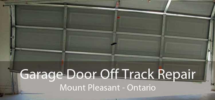 Garage Door Off Track Repair Mount Pleasant - Ontario