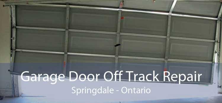 Garage Door Off Track Repair Springdale - Ontario
