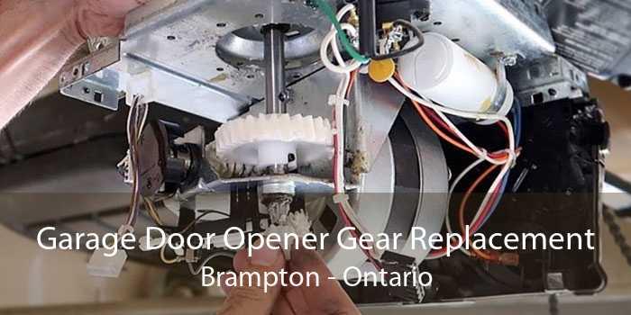 Garage Door Opener Gear Replacement Brampton - Ontario