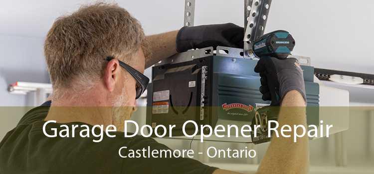 Garage Door Opener Repair Castlemore - Ontario