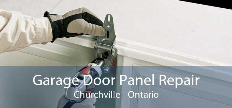 Garage Door Panel Repair Churchville - Ontario