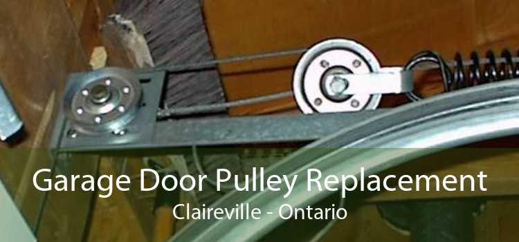 Garage Door Pulley Replacement Claireville - Ontario