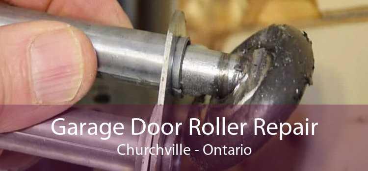 Garage Door Roller Repair Churchville - Ontario