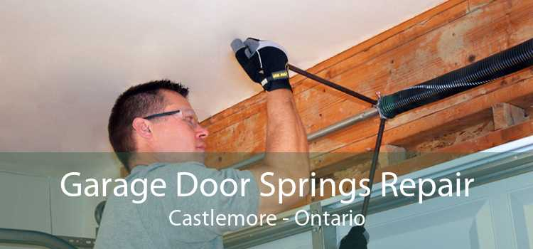 Garage Door Springs Repair Castlemore - Ontario