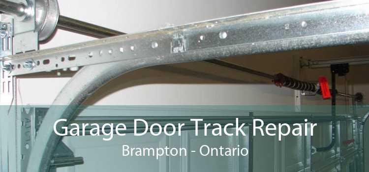 Garage Door Track Repair Brampton - Ontario