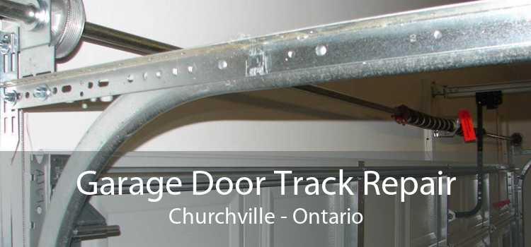 Garage Door Track Repair Churchville - Ontario