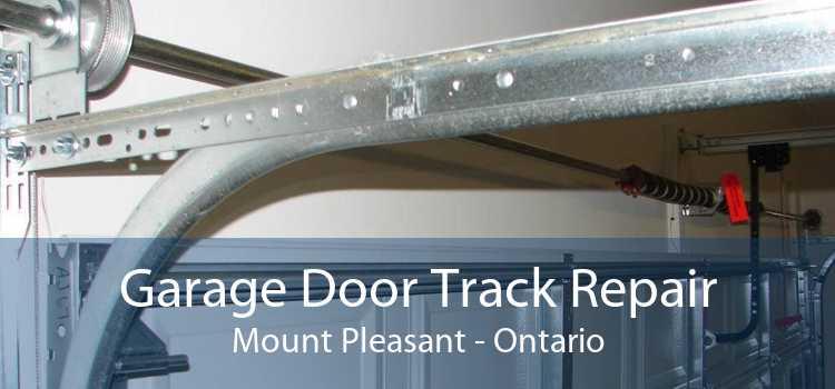 Garage Door Track Repair Mount Pleasant - Ontario