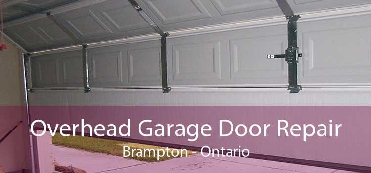 Overhead Garage Door Repair Brampton - Ontario