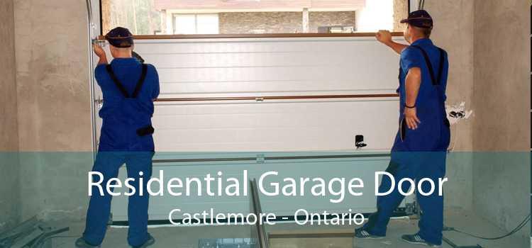 Residential Garage Door Castlemore - Ontario