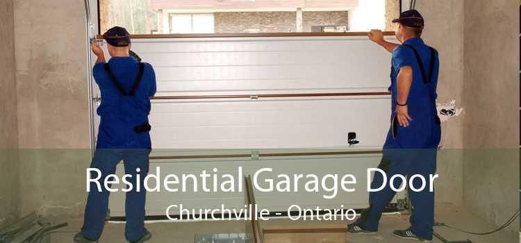 Residential Garage Door Churchville - Ontario