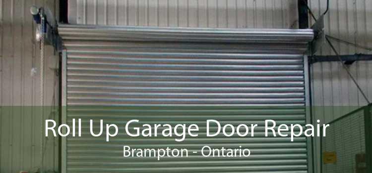 Roll Up Garage Door Repair Brampton - Ontario