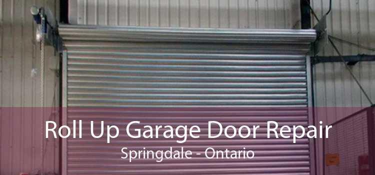 Roll Up Garage Door Repair Springdale - Ontario