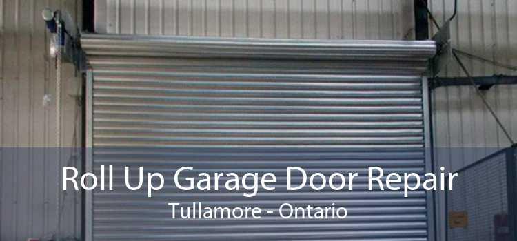 Roll Up Garage Door Repair Tullamore - Ontario