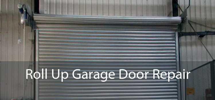 Roll Up Garage Door Repair