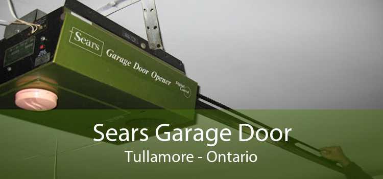 Sears Garage Door Tullamore - Ontario