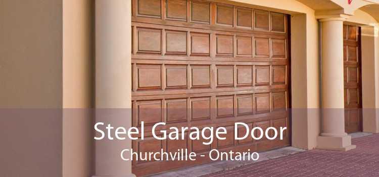 Steel Garage Door Churchville - Ontario