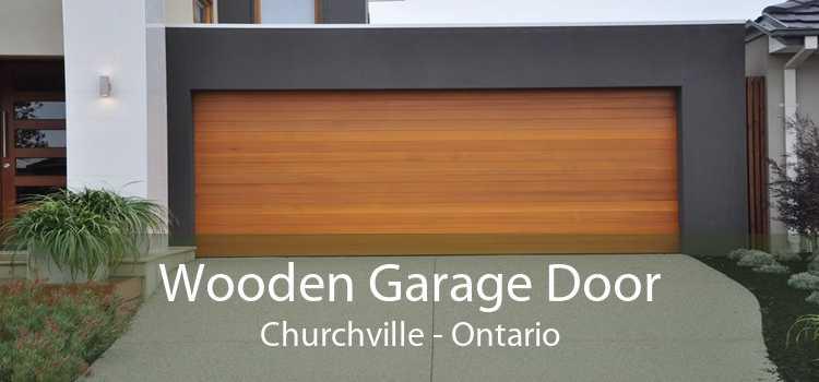 Wooden Garage Door Churchville - Ontario
